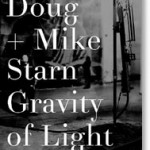 Doug + Mike Starn: Gravity of Light (2012)